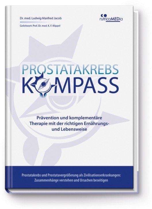 """Die Entwicklungsfaktoren von Prostatakrebs werden von Dr. med. L. M. Jacob in seinem Buch """"Prostatakrebs-Kompass – Prävention und komplementäre Therapie mit der richtigen Ernährungs- und Lebensweise"""" ausführlich thematisiert. (Bild: © Dr. Jacobs Institut)"""